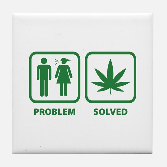 Problem Solved Weed Tile Coaster