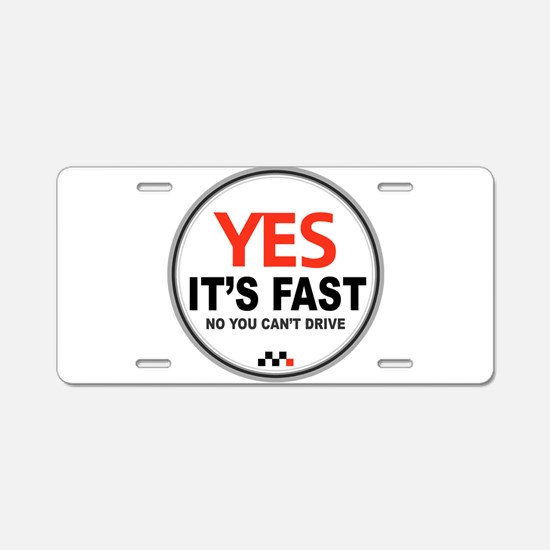 Yes Its Fast! Aluminum License Plate