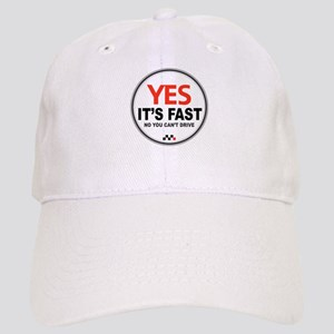 Yes Its Fast! Cap