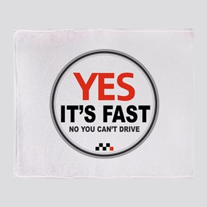 Yes Its Fast! Throw Blanket