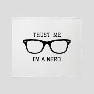 Trust me I'm a nerd Throw Blanket