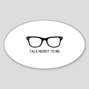Talk nerdy to me Sticker (Oval)