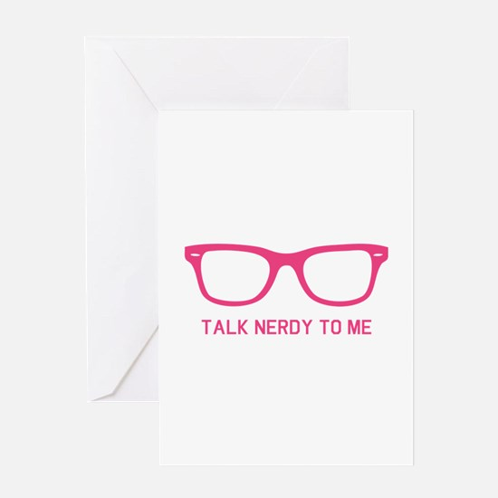 Talk nerdy to me Greeting Card