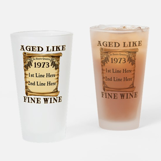 Fine Wine 1973 Drinking Glass