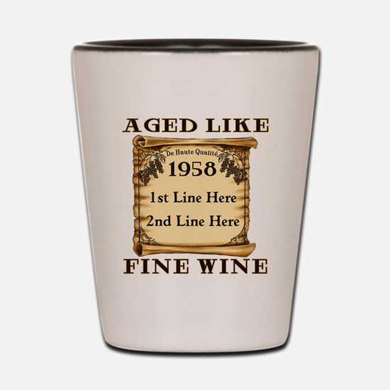 Fine Wine 1958 Shot Glass