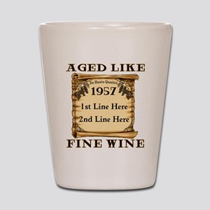 Fine Wine 1957 Shot Glass