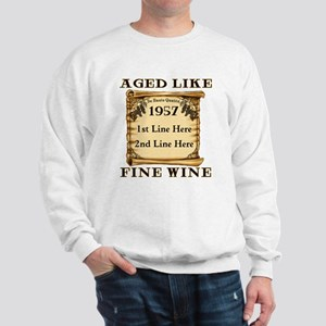 Fine Wine 1957 Sweatshirt