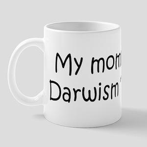 Mommy is a Darwism Teacher Mug