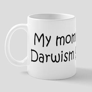 Mommy is a Darwism Student Mug