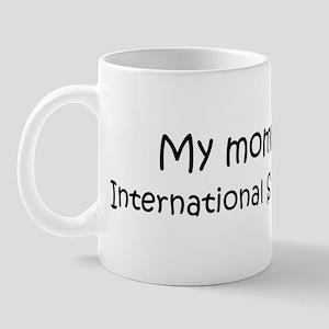 Mommy is a International Stud Mug