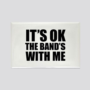 The band's with me Rectangle Magnet