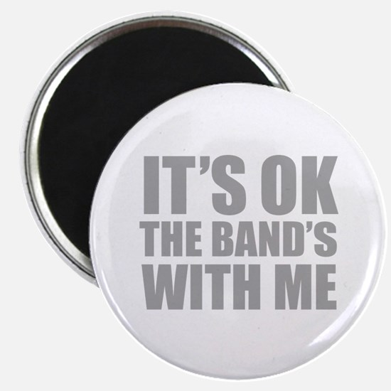 The band's with me Magnet