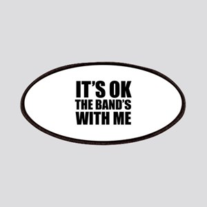 The band's with me Patches