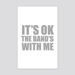 The band's with me Mini Poster Print