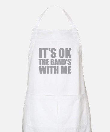 The band's with me Apron
