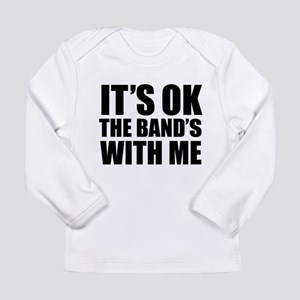 The band's with me Long Sleeve Infant T-Shirt