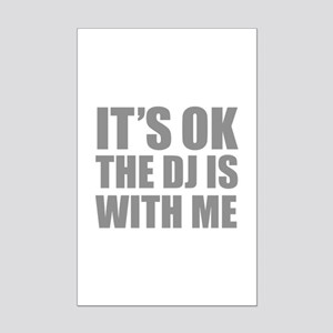The dj is with me Mini Poster Print