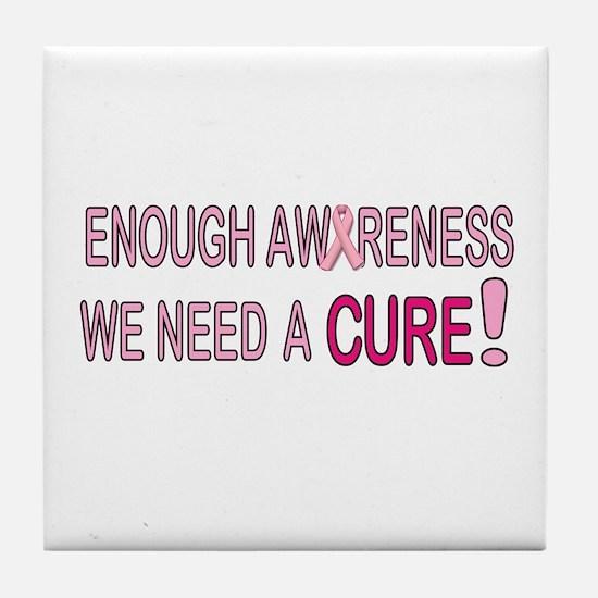 Enough Awareness Tile Coaster