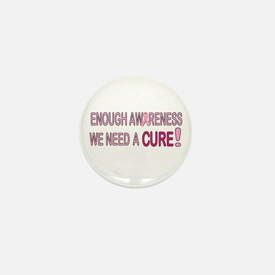 Enough Awareness Mini Button