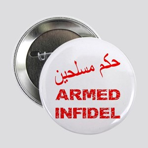 """Arabic Armed Infidel 2.25"""" Button"""