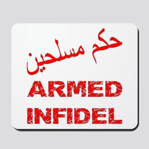 Arabic Armed Infidel Mousepad