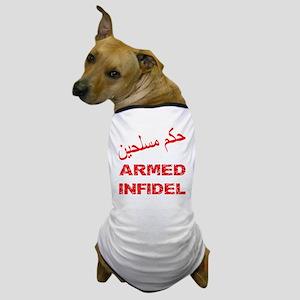 Arabic Armed Infidel Dog T-Shirt