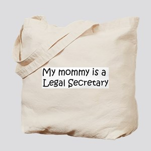 Mommy is a Legal Secretary Tote Bag