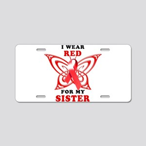 I Wear Red for my Sister Aluminum License Plate