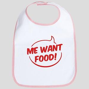 Me want food! Bib