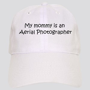 Mommy is a Aerial Photographe Cap
