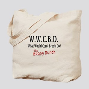 What Would Carol Brady Do? Tote Bag