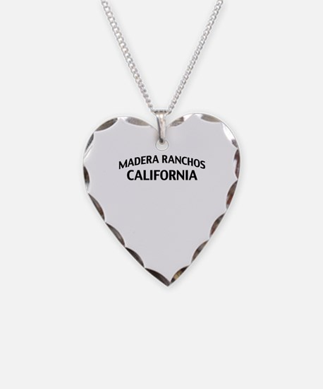 Madera Ranchos California Necklace
