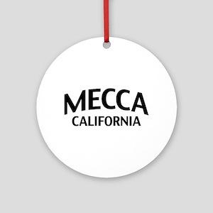 Mecca California Ornament (Round)