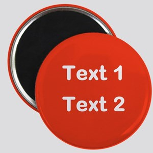 Red with Bold Custom Text. Magnet