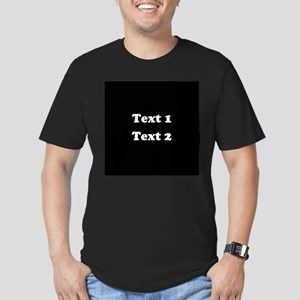 Custom Black and White Text. Men's Fitted T-Shirt