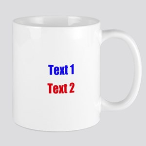 Blue and Red Custom Text. Mug