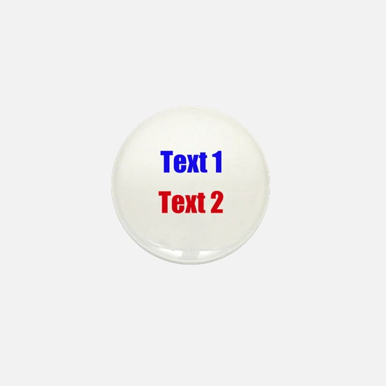 Blue and Red Custom Text. Mini Button