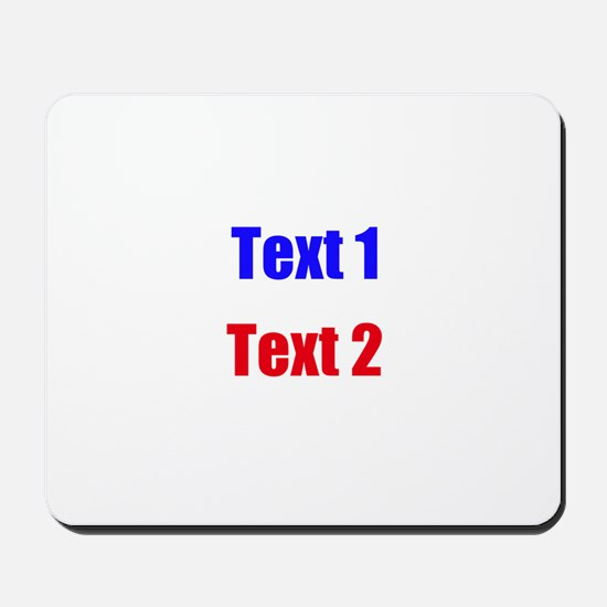 Blue and Red Custom Text. Mousepad