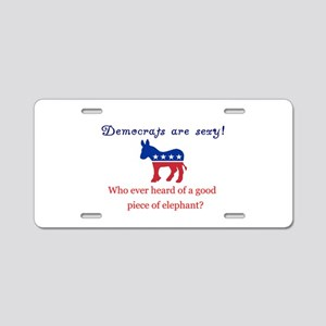 Democrats are Sexy - Original Aluminum License Pla