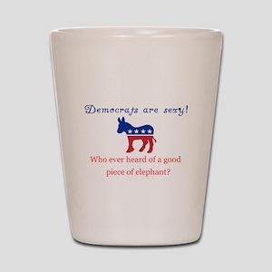 Democrats are Sexy - Original Shot Glass