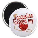 Jacqueline Lassoed My Heart Magnet