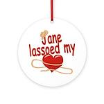 Jane Lassoed My Heart Ornament (Round)