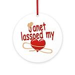 Janet Lassoed My Heart Ornament (Round)