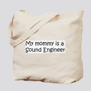 Mommy is a Sound Engineer Tote Bag