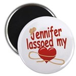 Jennifer Lassoed My Heart Magnet