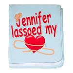 Jennifer Lassoed My Heart baby blanket