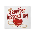 Jennifer Lassoed My Heart Throw Blanket