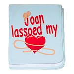 Joan Lassoed My Heart baby blanket