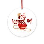 Jodi Lassoed My Heart Ornament (Round)