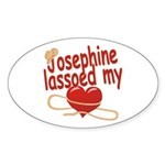 Josephine Lassoed My Heart Sticker (Oval)